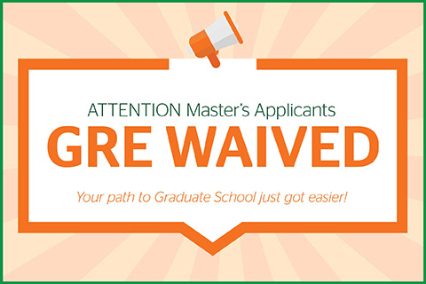 This is a graphic design. The Master of Arts in International Administration no longer requires students to complete the GRE in order to be admitted.